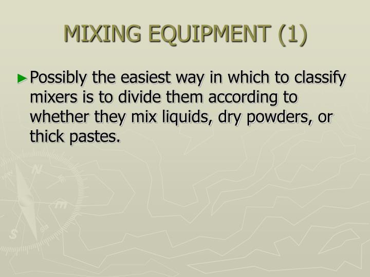 MIXING EQUIPMENT (1)