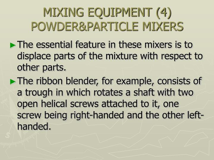 MIXING EQUIPMENT (4)
