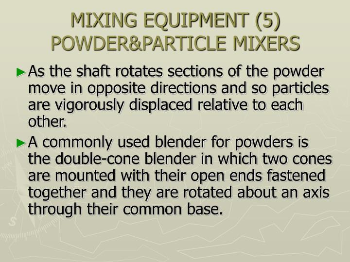 MIXING EQUIPMENT (5)