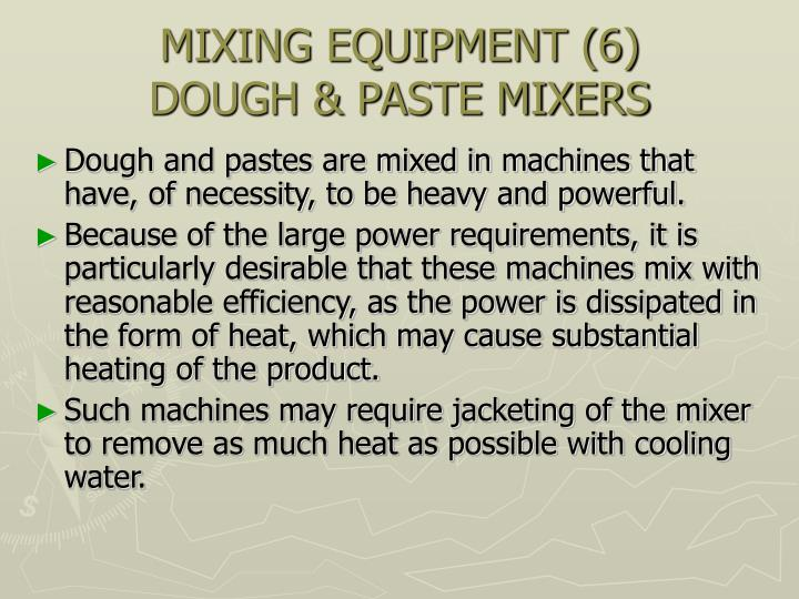 MIXING EQUIPMENT (6)