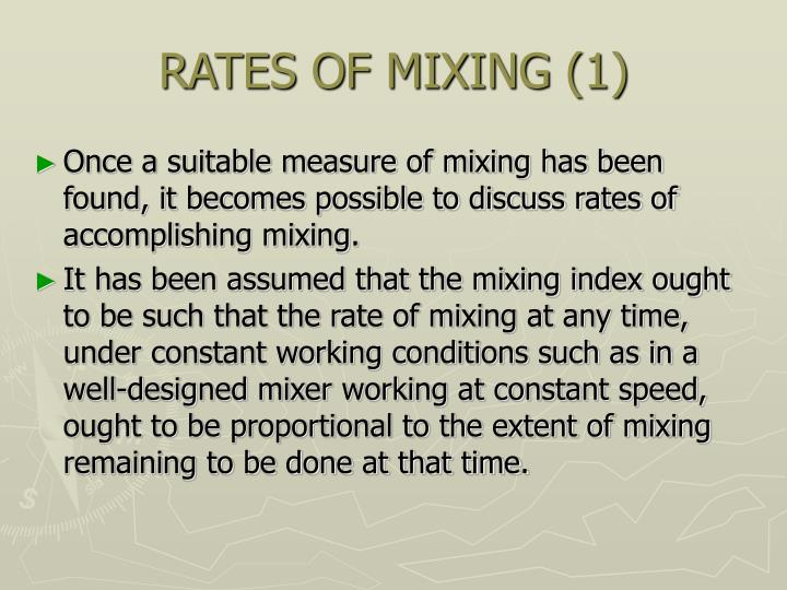 RATES OF MIXING (1)
