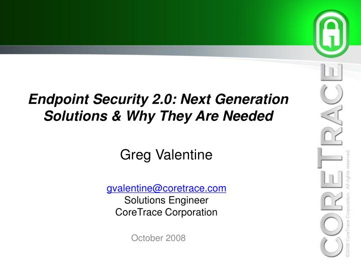 endpoint security 2 0 next generation solutions why they are needed n.