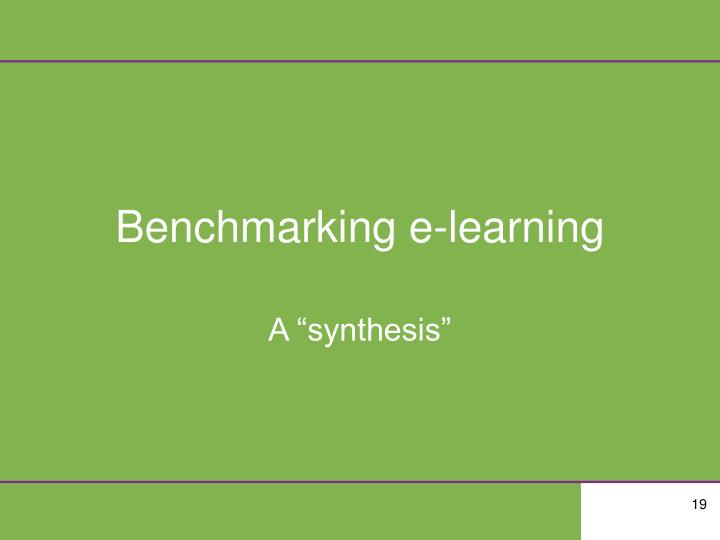 Benchmarking e-learning