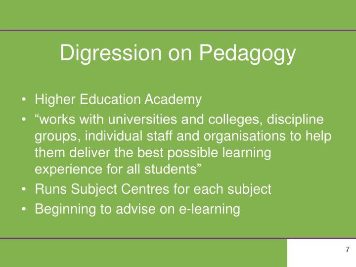 Digression on Pedagogy