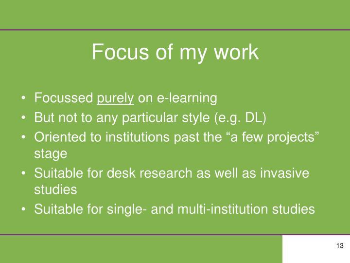 Focus of my work