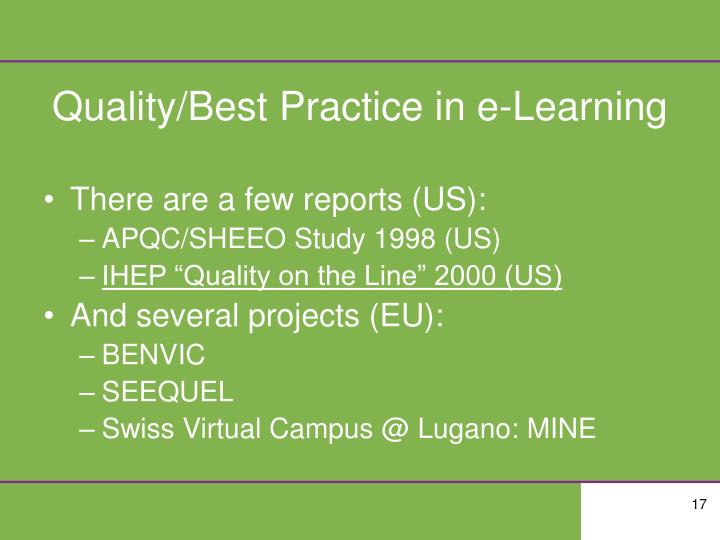 Quality/Best Practice in e-Learning