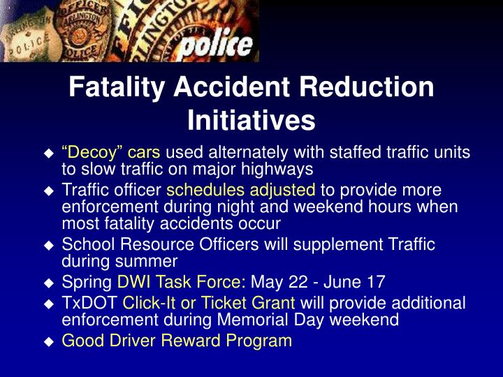 Fatality Accident Reduction Initiatives