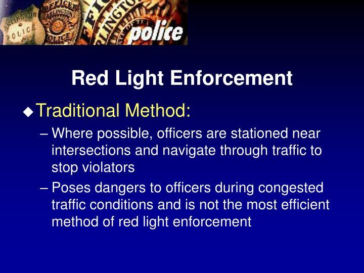 Red Light Enforcement