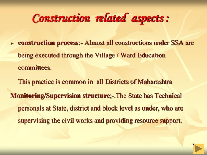 Construction  related  aspects :
