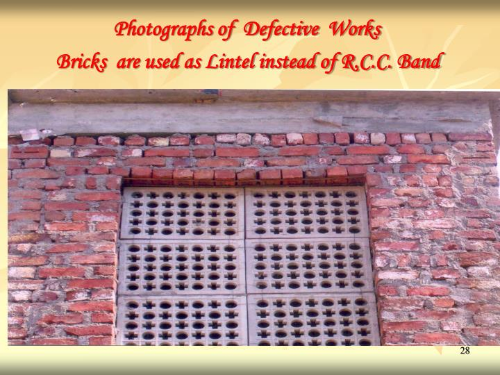 Photographs of  Defective  Works
