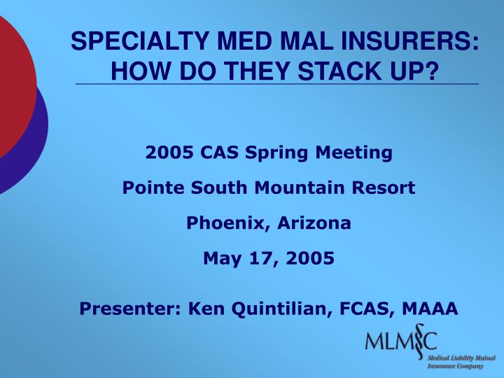 specialty med mal insurers how do they stack up n.