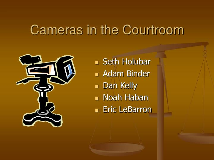 cameras in the courtroom n.