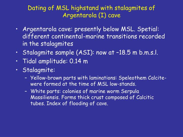 Dating of MSL highstand with stalagmites of