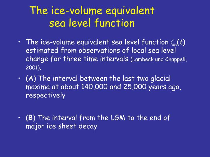 The ice-volume equivalent sea level function