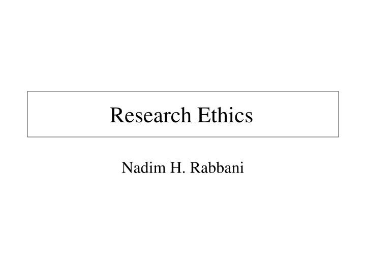 research ethics n.