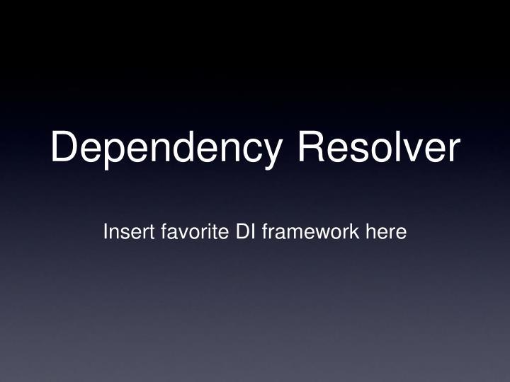 Dependency Resolver