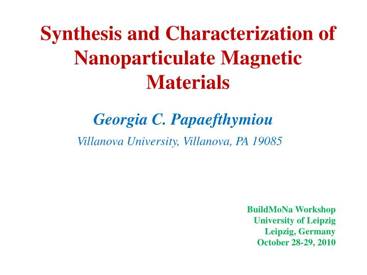 synthesis and characterization of nanoparticulate magnetic materials n.