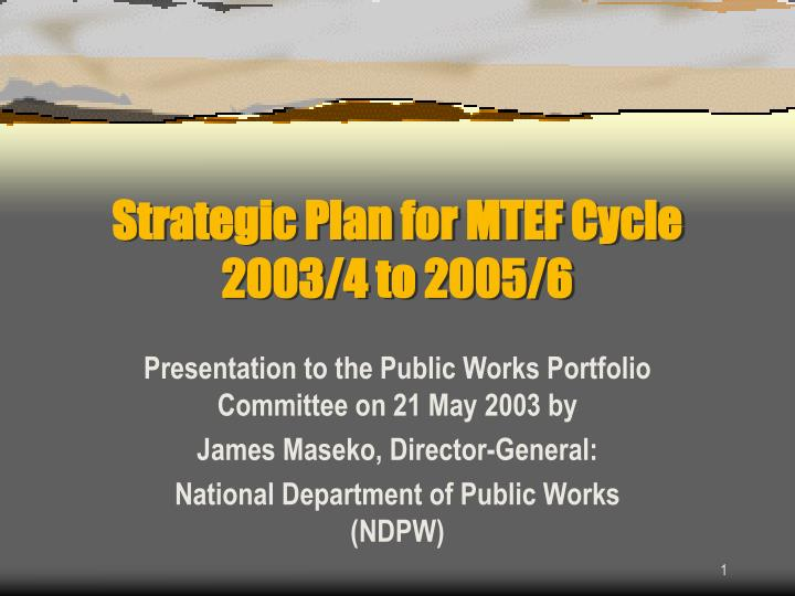 strategic plan for mtef cycle 2003 4 to 2005 6 n.