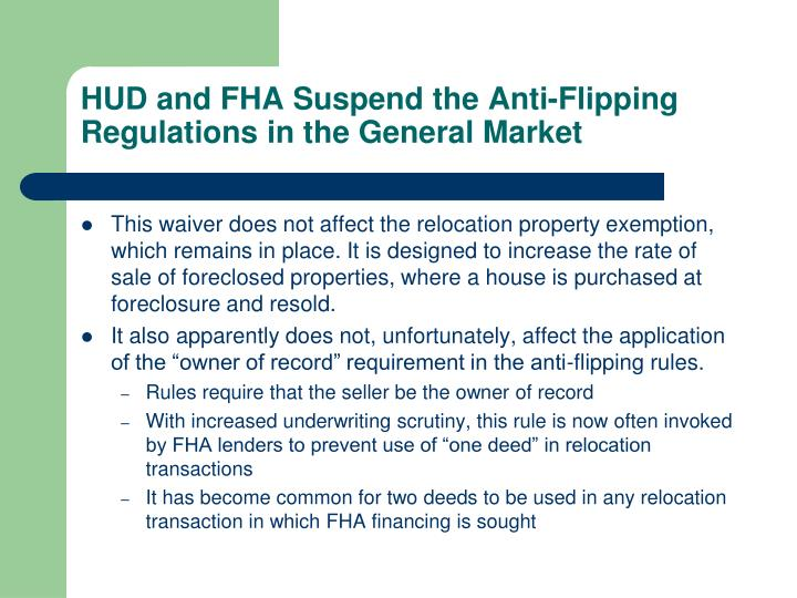 HUD and FHA Suspend the Anti-Flipping Regulations in the General Market