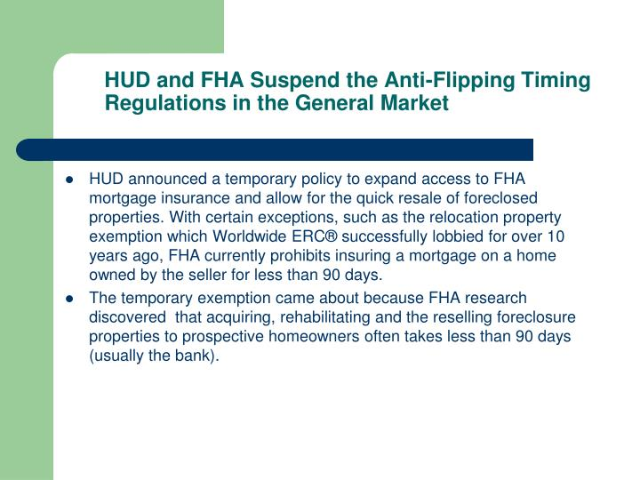 HUD and FHA Suspend the Anti-Flipping Timing Regulations in the General Market