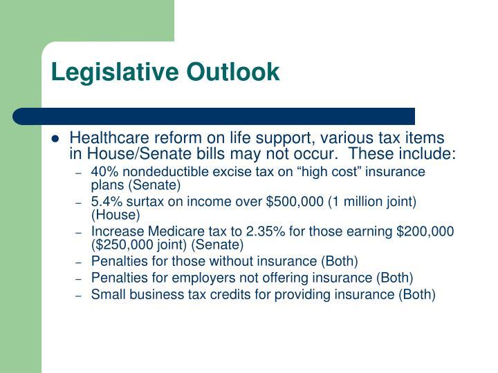 Legislative Outlook