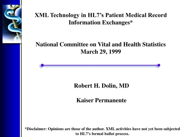 PPT - XML Technology in HL7's Patient Medical Record
