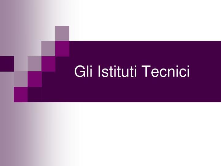 gli istituti tecnici n.