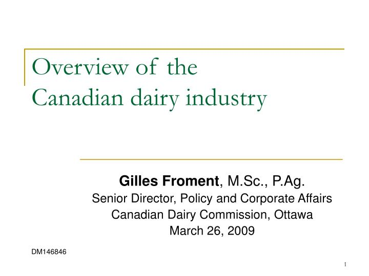 overview of the canadian dairy industry n.
