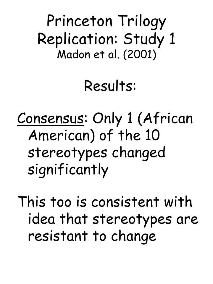 Princeton Trilogy Replication: Study 1