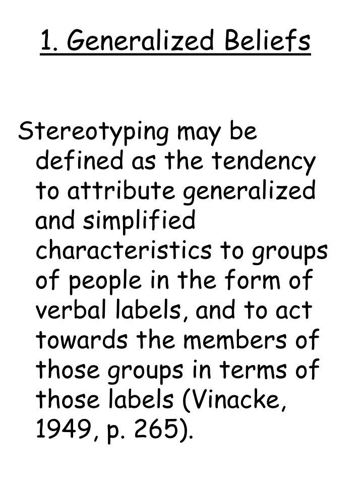 1. Generalized Beliefs