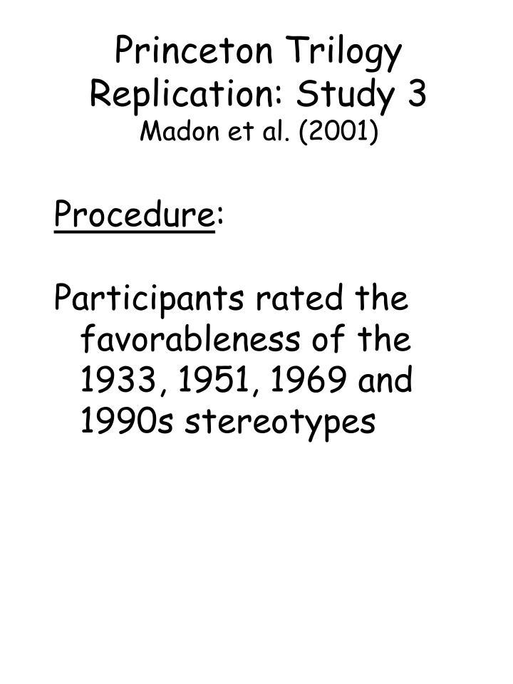 Princeton Trilogy Replication: Study 3