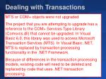 dealing with transactions1