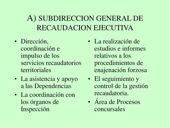 Dirección, coordinación e impulso de los servicios recaudatorios territoriales
