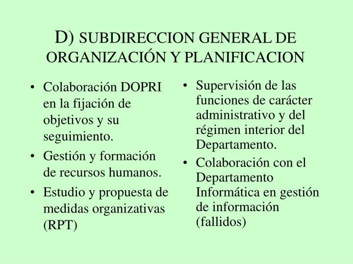 Colaboración DOPRI en la fijación de objetivos y su seguimiento.
