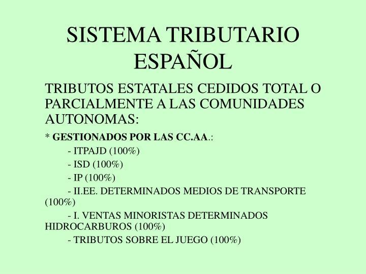 SISTEMA TRIBUTARIO ESPAÑOL