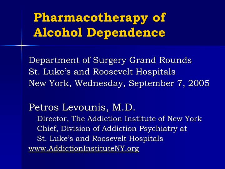 pharmacotherapy of alcohol dependence n.