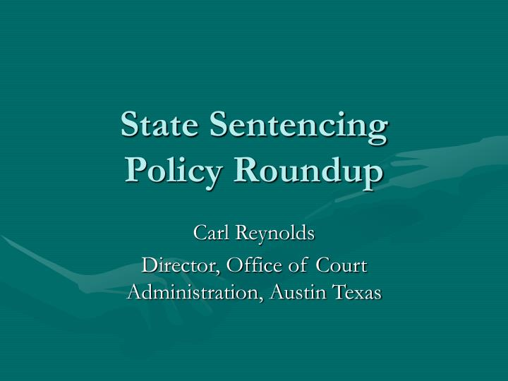 state sentencing policy roundup n.