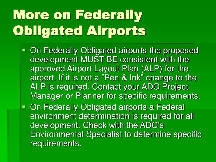 More on Federally Obligated Airports