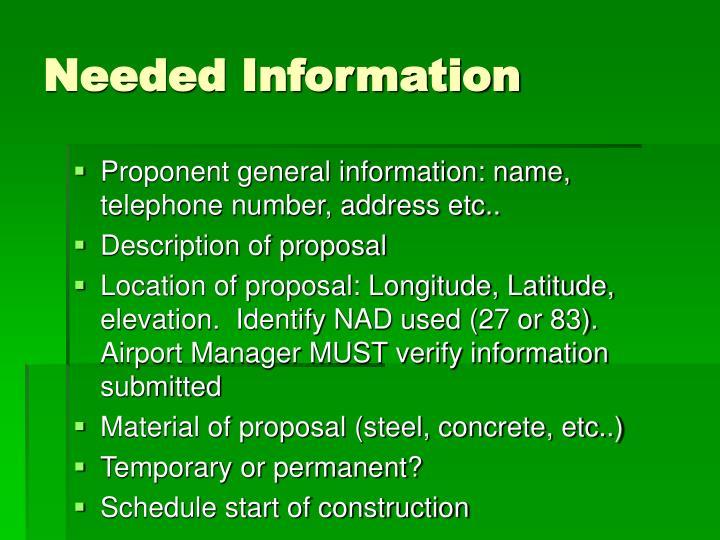 Needed Information