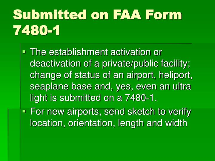 Submitted on FAA Form 7480-1
