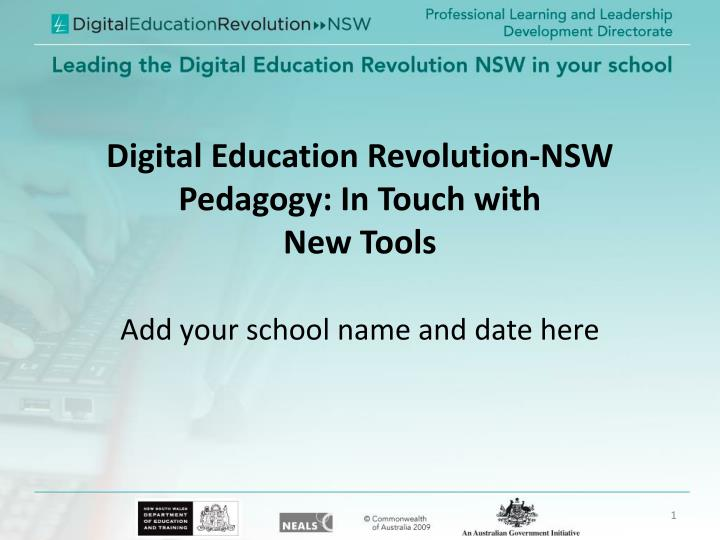 Digital education revolution nsw pedagogy in touch with new tools