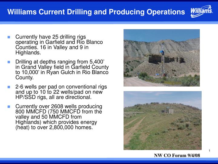 williams current drilling and producing operations n.