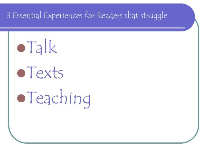 3 essential experiences for readers that struggle