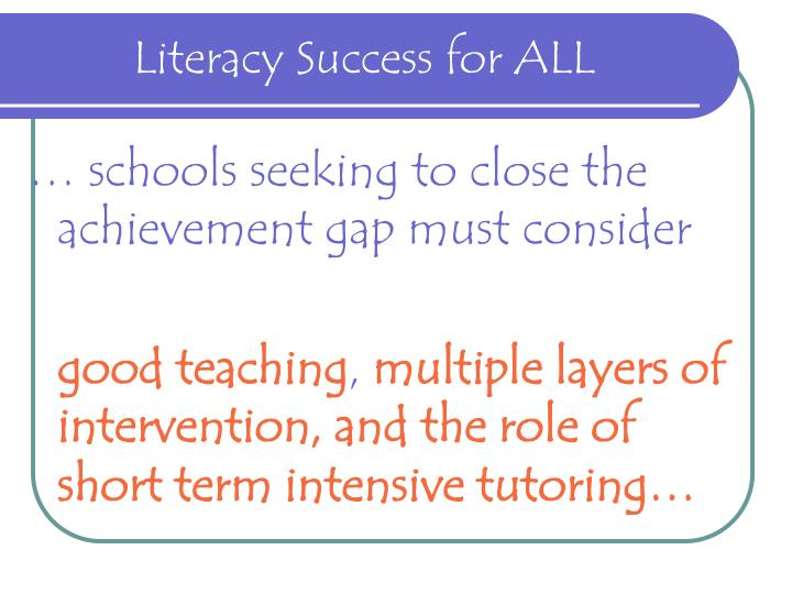 Literacy Success for ALL