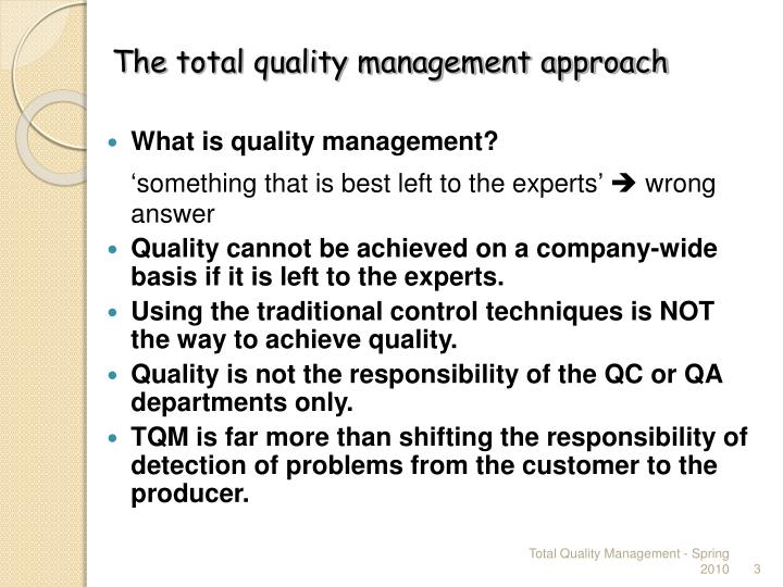 traditional management style vs the total quality management An autocratic management style is one where in modern management 4) it ensures high quality and quantity management gives the employees total control.