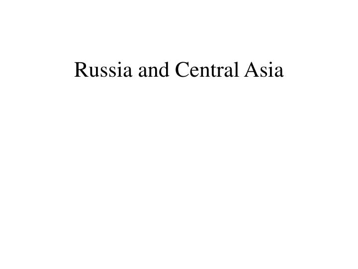 russia and central asia n.