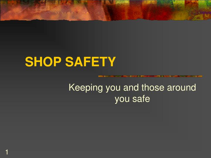 shop safety n.