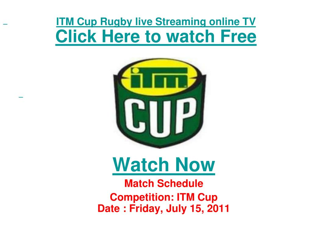 itm cup rugby live streaming online tv click here to watch free l.