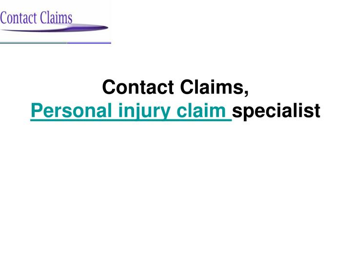 contact claims personal injury claim specialist n.
