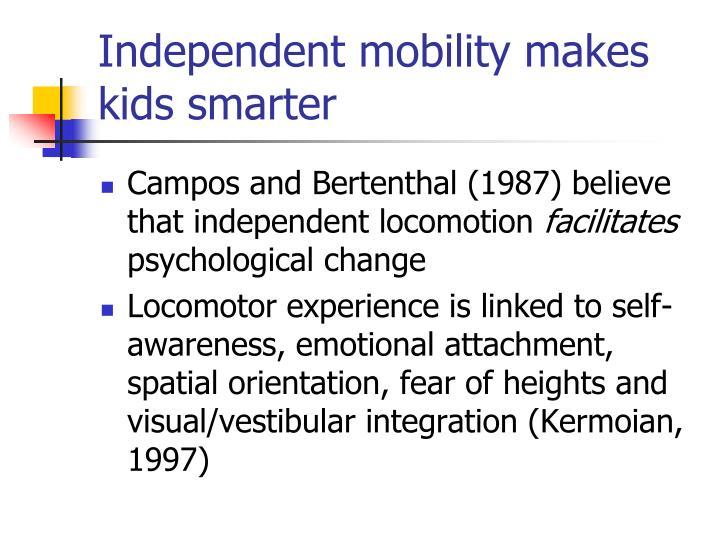 Independent mobility makes kids smarter